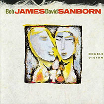 Polecana płyta Bob James/David Sanborn - Double Vision